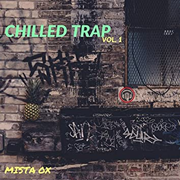 Chilled Trap, Vol. 1