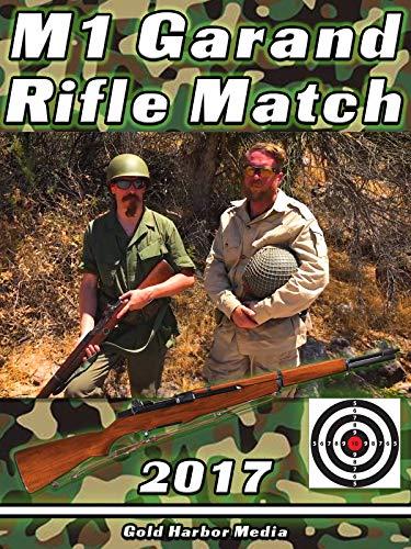M1 Garand Rifle Match 2017