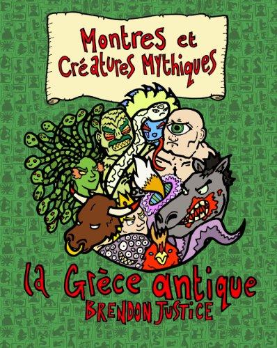 Montres et Créatures Mythiques: Grèce Ancienne (French Edition)