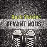 Songtexte von Roch Voisine - Devant Nous