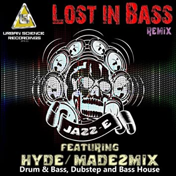 Lost In Bass (Remixes)