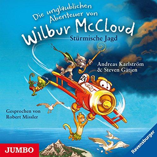 Stürmische Jagd: Die unglaublichen Abenteuer von Wilbur McCloud Titelbild