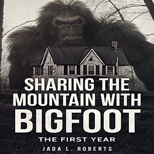 Sharing the Mountain with Bigfoot audiobook cover art
