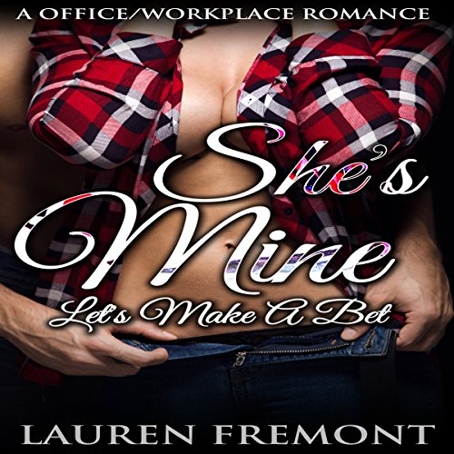 She's Mine: Let's Make a Bet audiobook cover art