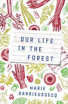 Our Life in the Forest by [Marie Darrieussecq, Penny Hueston]