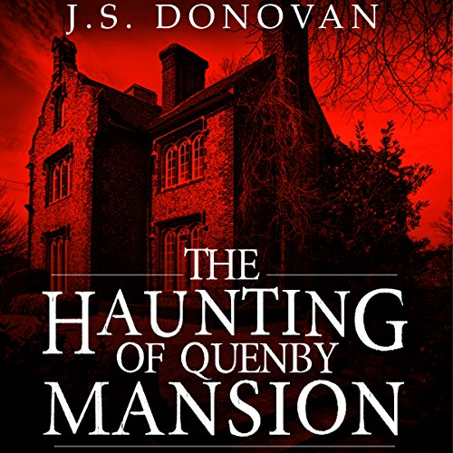 The Haunting of Quenby Mansion audiobook cover art