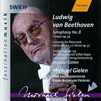 Beethoven: Symphony No. 8 / Piano Concerto No. 3 / Grosse Fugue