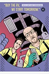 """""""Buy The RV, We Start Tomorrow."""": The A.V. Club's Guide To Breaking Bad Kindle Edition"""