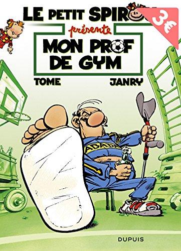Le Petit Spirou présente (compil), tome 1 : Mon prof de gym