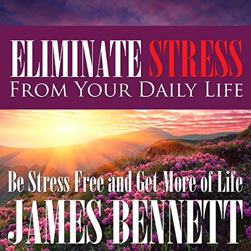 Eliminate Stress from Your Daily Life Titelbild