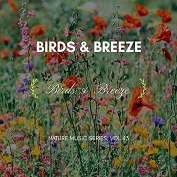 Birds & Breeze - Nature Music Series, Vol.43