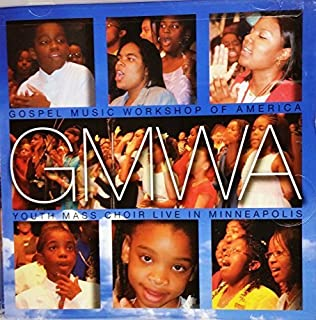 Live in Minneapolis by Gmwa Youth Mass Choir (2002-07-23)