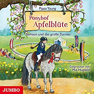 Samson und das große Turnier     Ponyhof Apfelblüte 9              Autor:                                                                                                                                 Pippa Young                               Sprecher:                                                                                                                                 Mia Hupfeld                      Spieldauer: 1 Std. und 10 Min.     2 Bewertungen     Gesamt 5,0