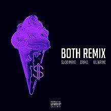 Both (feat. Drake & Lil Wayne) [Remix] [Explicit]