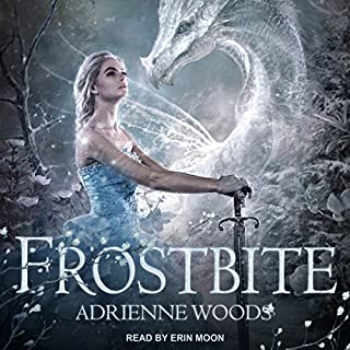 Frostbite     The Dragonian Series, Book 3              Written by:                                                                                                                                 Adrienne Woods                               Narrated by:                                                                                                                                 Erin Moon                      Length: 11 hrs and 40 mins     2 ratings     Overall 5.0