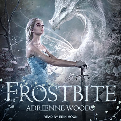 Frostbite     The Dragonian Series, Book 3              By:                                                                                                                                 Adrienne Woods                               Narrated by:                                                                                                                                 Erin Moon                      Length: 11 hrs and 40 mins     442 ratings     Overall 4.8