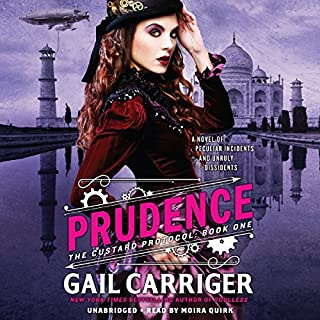 Prudence                   By:                                                                                                                                 Gail Carriger                               Narrated by:                                                                                                                                 Moira Quirk                      Length: 12 hrs and 41 mins     1,625 ratings     Overall 4.3