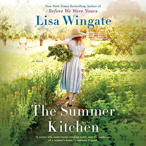 The Summer Kitchen Audiobook By Lisa Wingate cover art