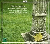 ソリーヴァ:歌劇「ジューリオとセスト・ポンペーオ」(カエサルとポンペイウス) (Solive: Giulia e Sesto Pompeo) (2CD)