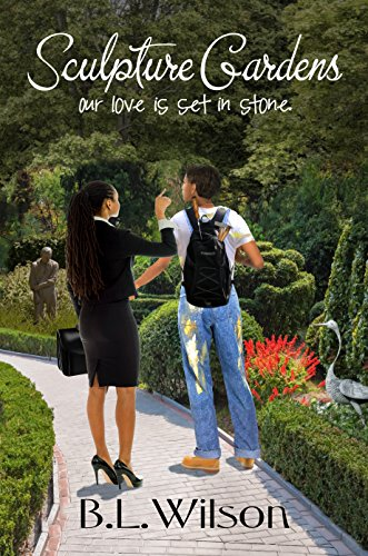 Book: Sculpture Gardens - Our love is set in stone (Summer Reads Book 3) by B.L. Wilson