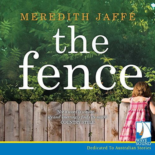 The Fence                   By:                                                                                                                                 Meredith Jaffé                               Narrated by:                                                                                                                                 Arianwen Parkes-Lockwood                      Length: 11 hrs and 16 mins     4 ratings     Overall 3.8