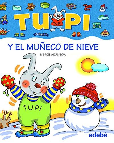 Tupi y el muñeco de nieve bis