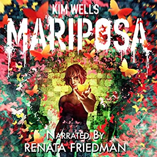 Mariposa: A Love Story     Children of Mariposa, Book 1              By:                                                                                                                                 Kim Wells                               Narrated by:                                                                                                                                 Renata Friedman                      Length: 11 hrs and 14 mins     2 ratings     Overall 5.0