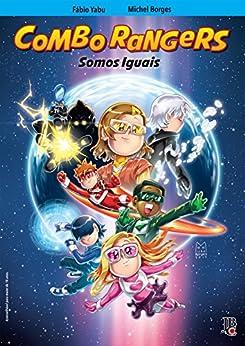 Combo Rangers Graphic Novel vol. 3 - Somos Iguais por [Fábio Yabu]