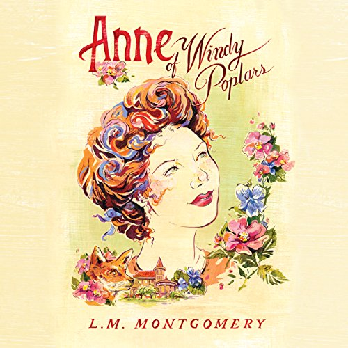 Anne of Windy Poplars Audiobook By L. M. Montgomery cover art