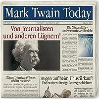 Von Journalisten & Anderen Lngnern! Mark Twain Tod