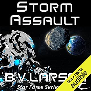 Storm Assault     Star Force, Book 8              Written by:                                                                                                                                 B.V. Larson                               Narrated by:                                                                                                                                 Mark Boyett                      Length: 11 hrs and 50 mins     2 ratings     Overall 4.0
