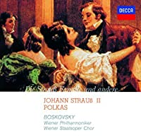Johann Strauss 2: Polkas by Willi Boskovsky (2014-09-17)