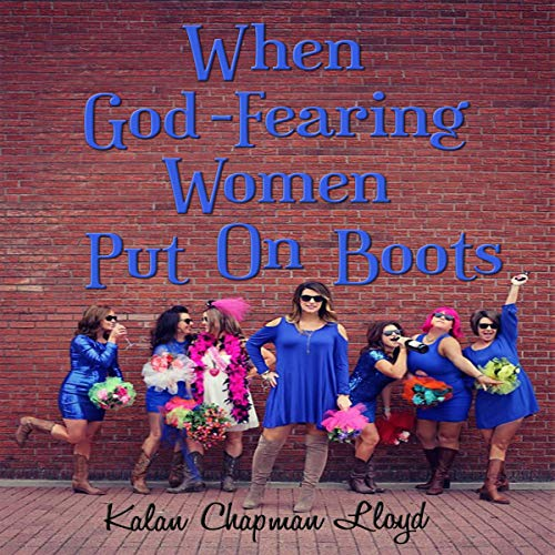 When God-Fearing Women Put on Boots: A Southern Chick-Lit Cozy Mystery audiobook cover art
