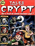 Tales from the Crypt, Tome 2 - Qui a peur du grand méchant loup ?