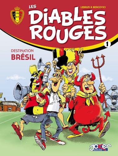 Les Diables Rouges T01 : Destination Brésil (French Edition)