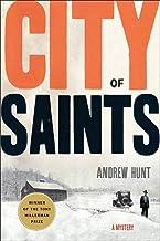 City of Saints: A Mystery (An Art Oveson Mystery Book 1)
