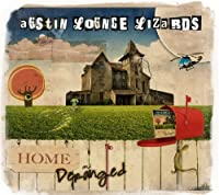 Home and Deranged by Austin Lounge Lizards (2013-05-07)