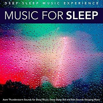 Music for Sleep: Asmr Thunderstorm Sounds for Sleep Music, Deep Sleep Aid and Rain Sounds Sleeping Music