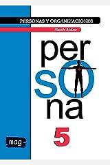 Persona (Personas y Organizaciones nº 5) (Spanish Edition) Kindle Edition