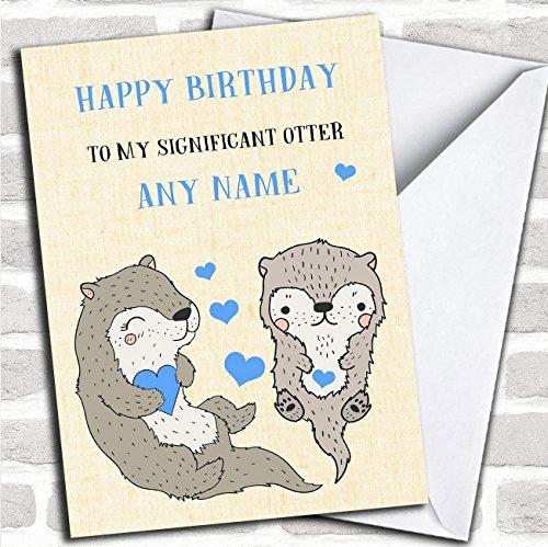 Grappig Significant Otter man vriend partner verloofde verjaardagskaart