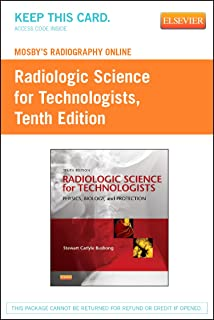 Mosby's Radiography Online for Radiologic Science for Technologists (Access Code): Physics, Biology, and Protection