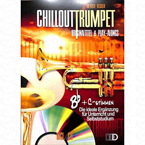 CHILLOUT TRUMPET - arrangiert für Trompete - mit CD [Noten/Sheetmusic] Komponist : KESSLER DIETRICH