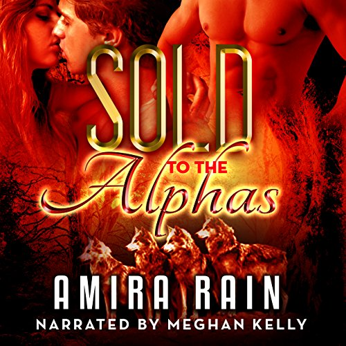 Sold to the Alphas: A BBW Paranormal Romance audiobook cover art
