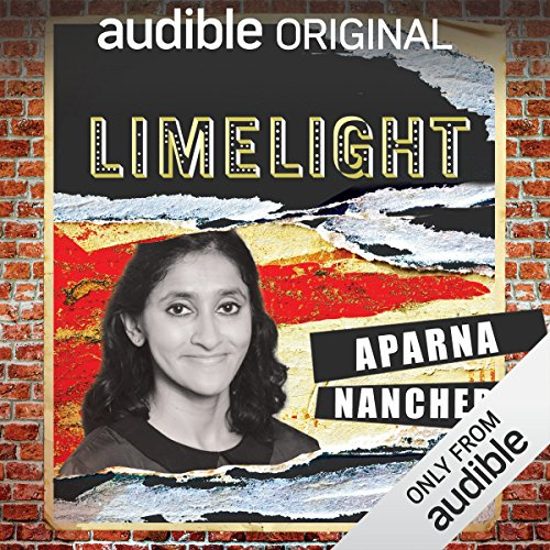 Ep. 6: Facing Fear with Aparna Nancherla (Limelight) audiobook cover art