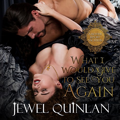 What I Would Give to See You Again audiobook cover art
