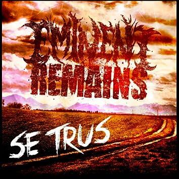 Se Trus (The Truth)