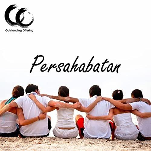 Persahabatan By Outstanding Offering On Amazon Music Amazon Com