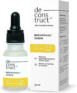 Deconstruct Brightening Serum 10% Niacinamide + 0.3% Alpha Arbutin | Face Serum - Reduces Pigmentation, Dark Spots & Marks...