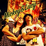 Mickey&Lucy