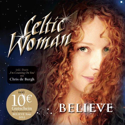 Celtic Woman: Believe (Audio CD (Live))